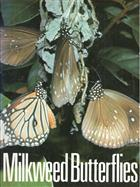 Milkweed Butterflies: Their Cladistics and Biology, being an account of the natural history of the Danainae, a subfamily of the Lepidoptera, Nymphalidae