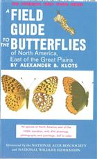 A Field Guide to the Butterflies of North America, East of the Great Plains