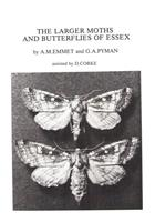 The Larger Moths and Butterflies of Essex