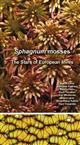 Sphagnum Mosses: The Stars of European Mires
