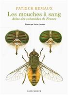 Mouches à  sang: Atlas des tabanides de France (genres Therioplectes, Hybomitra, Atylotus, Tabanus, Glaucops, Dasyrhamphis)