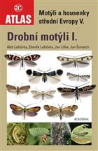 Motyli a housenky stredni Evropy V. Drobni motyli I [Moths and caterpillars of central Europe V. - Micromoths I]