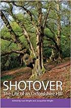 Shotover: The Life of an Oxfordshire Hill