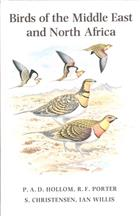Birds of the Middle East and North Africa A Companion Guide