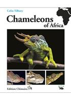 Chameleons of Africa - An Atlas including the chameleons of Europe, Middle East and Asia