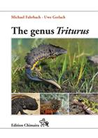 The Genus Triturus: History, Biology, Systematics, Captive Breeding