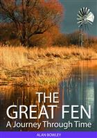 The Great Fen: A Journey through Time
