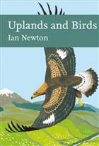 Uplands and Birds  (New Naturalist 142)