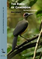 The Birds of Cameroon: Their status and distribution