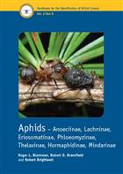 Aphids Anoeciinae, Lachninae, Eriosomatinae, Phyloemyzinae, Thelazinae, Hormaphildinae, Mindarinae (Handbooks for the Identification of British Insects 2/8)