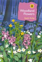 Woodland Flowers: Colourful past, uncertain future
