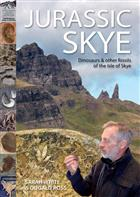 Jurassic Skye: Dinosaurs and other fossils of the Isle of Skye