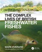The Complex Lives of British Freshwater Fishes