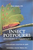 Insect Potpourri: Adventures in Entomology