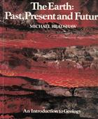 Earth, Past Present and Future: An Introduction to Geology