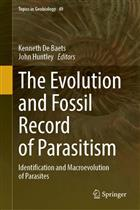 The Evolution and Fossil Record of Parasitism: Identification and Macroevolution of Parasites