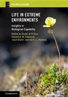 Life in Extreme Environments: Insights in Biological Capability