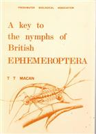 A Key to the Nymphs of the British Species of Ephemeroptera: with notes on their Ecology