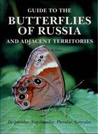 Guide to the Butterflies of Russia and adjacent Territories. Vol. 1:  Hesperiidae, Papilionidae, Pieridae, Satyridae