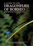 A Guide to Dragonflies of Borneo: Their Identification and Biology