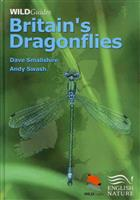 Britain's Dragonflies: A guide to the identification of the damselflies and dragonflies of Great Britain and Ireland