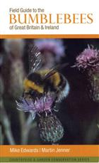 Field Guide to the Bumblebees of Great Britain and Ireland