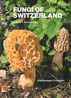 Fungi of Switzerland 1: Ascomycetes