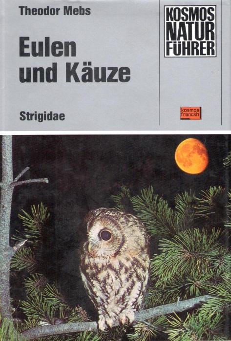 MEBS, T. - Eulen und Käuze Strigidae