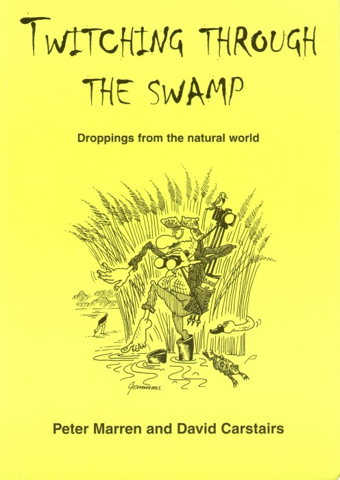 MARREN, P.; CARSTAIRS, D. - Twitching Through the Swamp: Droppings from the Natural World